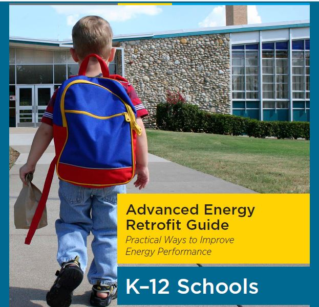 Advanced Energy Retrofit Guide, K–12 Schools